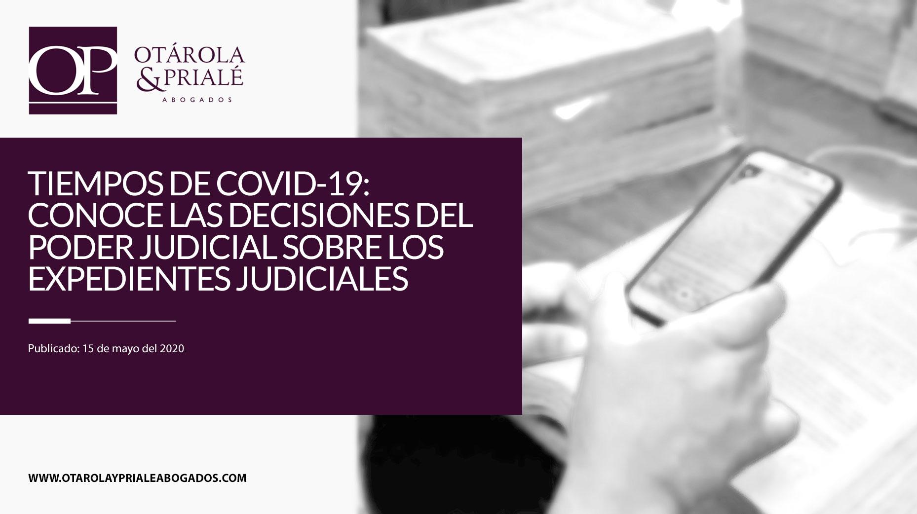 Tiempos de COVID-19: Conoce las decisiones del Poder Judicial sobre los expedientes digitales