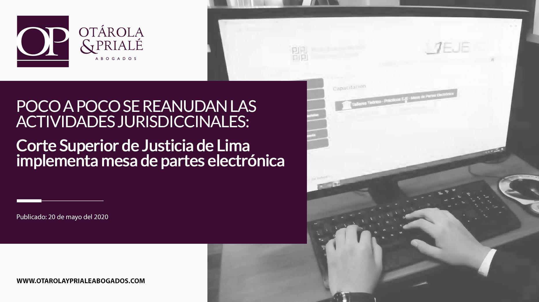 Poco a poco se reanudan actividades jurisdiccionales: Corte Superior de Justicia de Lima implementa mesa de partes electrónica