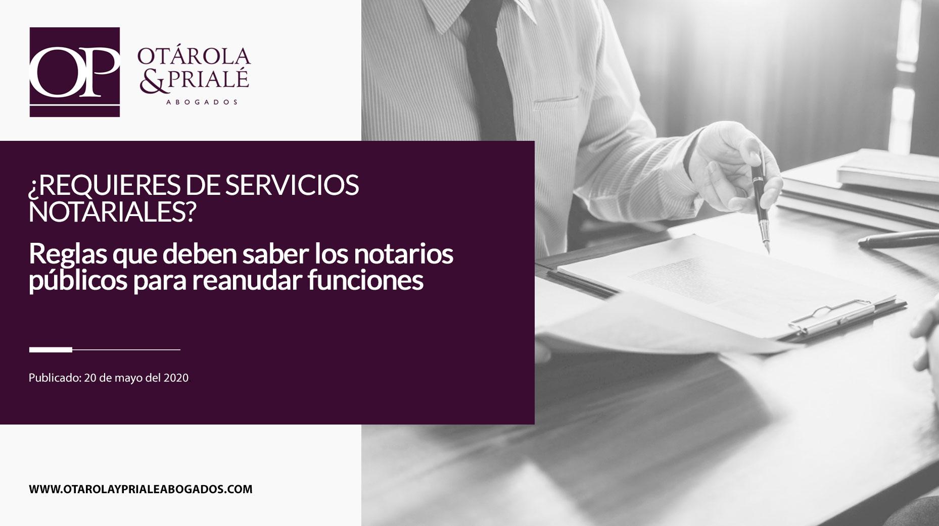 ¿Requieres de servicios notariales? Reglas que deben seguir los notarios públicos para reanudar funciones